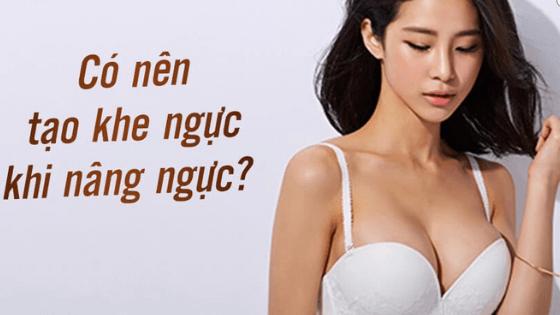 nhung-dieu-can-biet-khi-nang-nguc-tao-khe-tu-nhien (2)